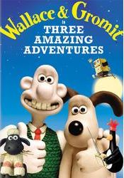 DVD Review: Wallace and Gromit In Three Amazing Adventures