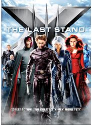 DVD Review: X-Men 3, The Last Stand